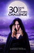 30 Days of covers Challenge by Johana-03