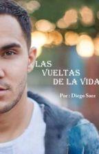 Las Vueltas de la vida  (Carlos Pena y Tu) - 1 Temporada | Terminada | by BoyOverSky