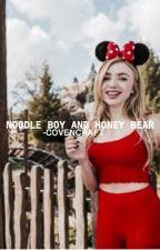 NOODLE BOY AND HONEY BEAR ( WYATT OLEFF ) ✓ by -COVENCRAFT