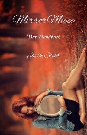 MirrorMaze - Das Handbuch  by JoelleStoehr