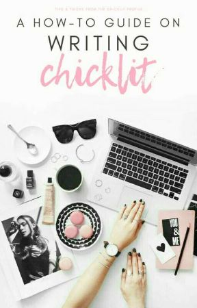 A how-to guide on writing Chicklit by ChickLit