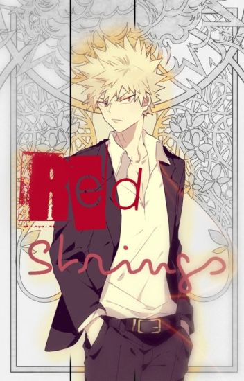 Bakugou Katsuki x Reader || Red Strings - Yumi - Wattpad