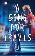 A SONG FOR TRAVIS by: Lyric de Asis by cheBOOMS