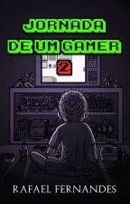 Jornada de Um Gamer 2 by Terrosan