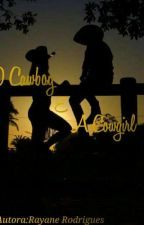 O Cowboy e a Cowgirl by RayaneRodrigues080