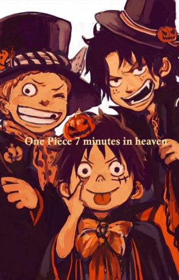 One Piece 7 Minutes in Heaven - HALLOWEEN SPECIAL