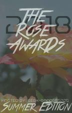 The Rose Awards 2018《CURENTLY JUDGING》 by Geek-Goddess225