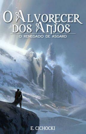 O Alvorecer dos Anjos - O Renegado de Asgard by Lobo-do-Norte
