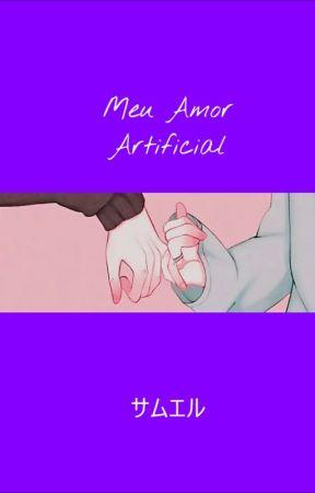 Meu Amor Artificial by lucasmishima