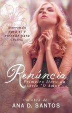 Renúncia by Anaaliinaa