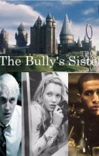 The Bully's Sister by The_lost_prophecy