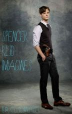 Spencer Reid Imagines by CreepyLilMonster