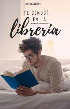 Te Conoci en La Libreria by riseaddict