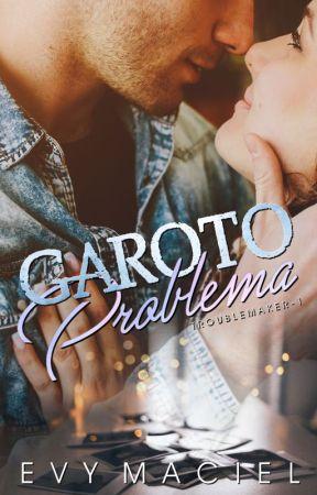 GAROTO PROBLEMA by TaraLynnObrian