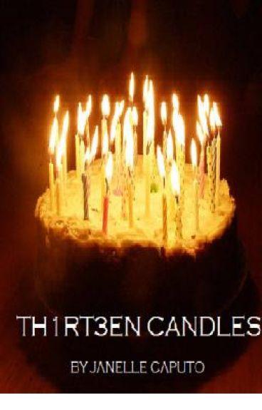 TH1RT3EN CANDLES