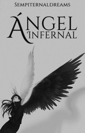 Ángel Infernal by sempiternaldreams