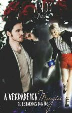 A verdadeira Magia de Estarmos Juntos (Colifer One Shot's) by Wicked_Andy