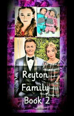 Reyton Family (Book 2) by ILoveReytonAndRucas