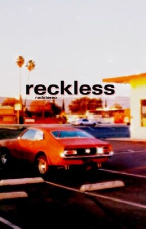 [completed] reckless || reddie by radstereo