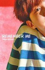 Remember Me | J. Hoseok ✔ by inah-sensei