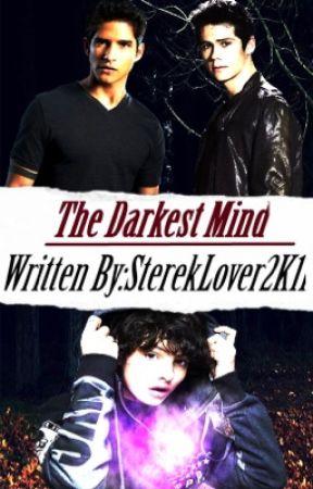The Darkest Mind  by SterekLover2K11