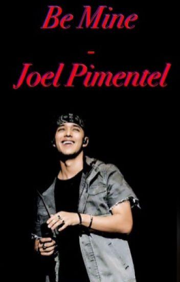 Be Mine - Joel Pimentel