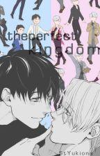 The perfect kingdom [Victuuri] [Omegaverse] by StYukiona