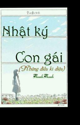 Đọc truyện Nhật Ký Con Gái( Những Điều Kỳ Diệu)