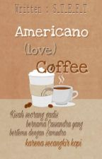 Americano (love) Coffee | REVISI | by Steft_w