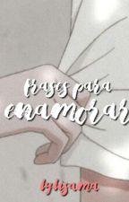 Frases románticas. by Lyli_Sama