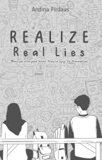 Realize Real Lies by coffeenians