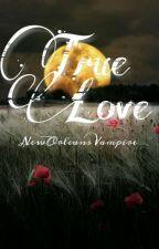 True love [Elijah Mikaelson] by NewOrleansVampire