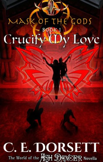 Crucify My Love