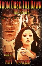From Dusk Till Dawn The Series (Season 4) (completed) by fabs909