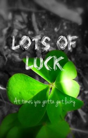 Lots of Luck by dreamercloud