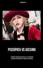 PSICÓPATA VS ASESINO [REITUKI] by AndyxRRRx