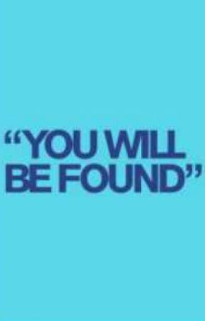 #YouWillBeFound (One-Shot) by CinefiloEntreLibros