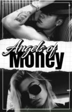 Angels of money by shelldrew