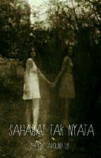 SAHABAT TAK NYATA  by ZakiyyahArief