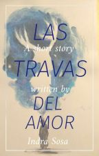 (Snarry) Las travas del amor by IndraSnapePotter90