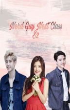 Nerd Guy Next Class S2 (Kyungsoo Malay FF) by fifthink