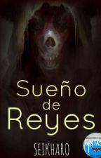 Sueño de Reyes by Seikharo