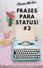 Frases para status! #3 by pr1nces2