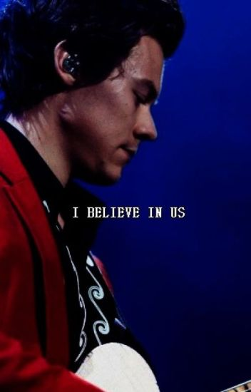 I BELIEVE IN US - Harry Styles
