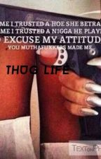 My thug life by meh12151971