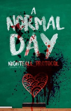 A Normal Day (Male Reader X Harem)  by nightfall_protocol
