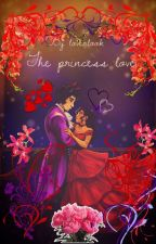 The princess love - A Aarmau Love Story (on hold for ideas) by Loverlook