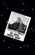 30 days of vhope smut by vhopemyhope