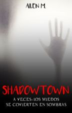 Shadowtown © by LoveJaceandPeeta