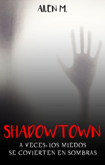 Shadowtown ©